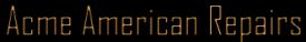 Acme American Repairs Inc