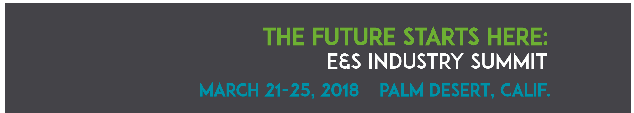 2018 E&S Industry Summit